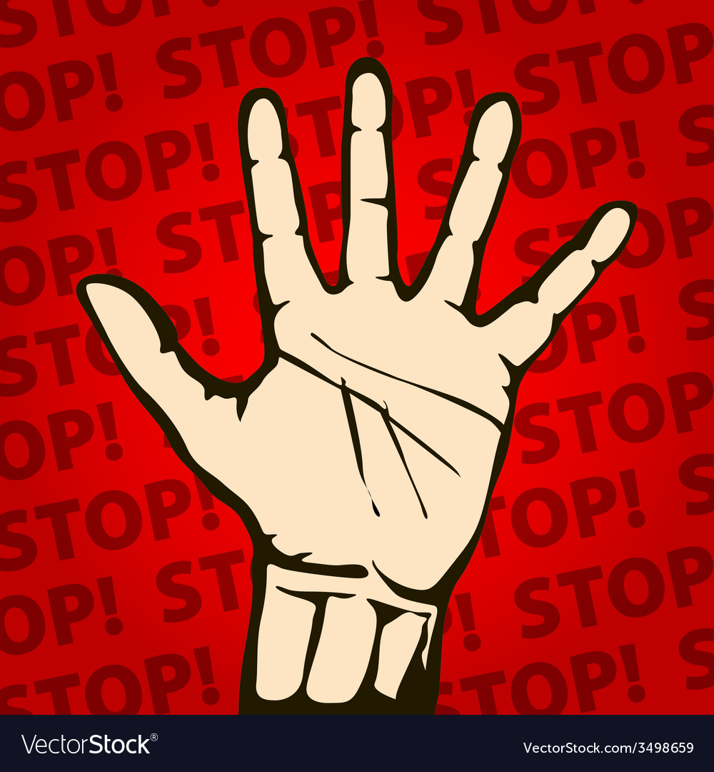 Hand raised with stop sign painted background vector | Price: 1 Credit (USD $1)