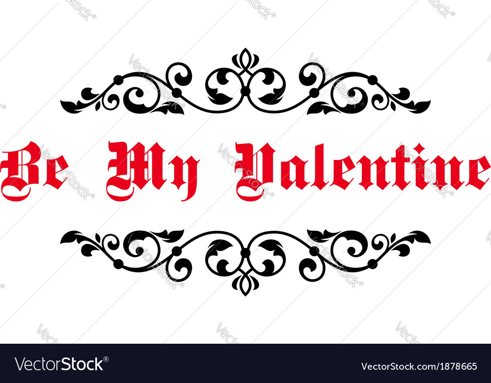Vintage decorative header be my valentine vector | Price: 1 Credit (USD $1)