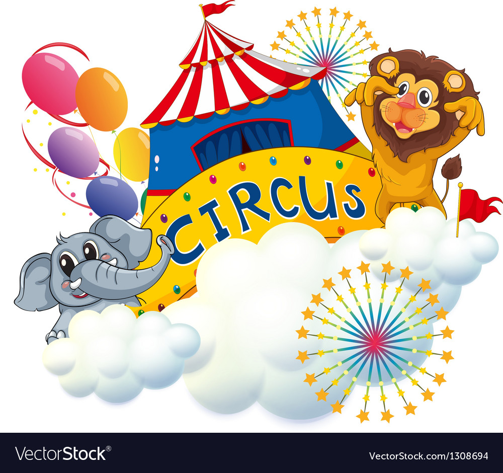 A lion and an elephant near the circus signage vector | Price: 1 Credit (USD $1)