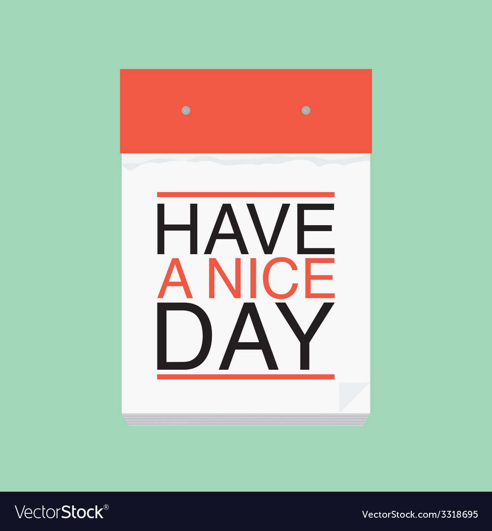 Have a nice day calendar vector | Price: 1 Credit (USD $1)