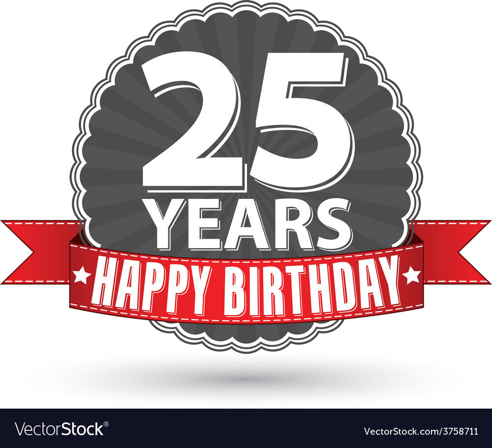 Happy birthday 25 years retro label with red vector | Price: 1 Credit (USD $1)