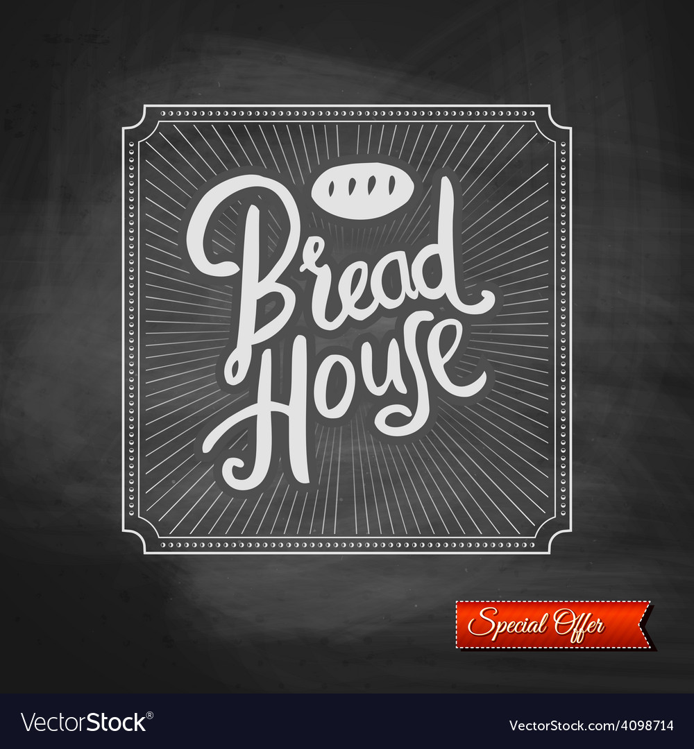 Bread house special offer sign vector | Price: 1 Credit (USD $1)