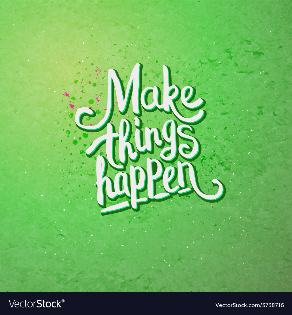 Make things happen concept on light green vector | Price: 1 Credit (USD $1)