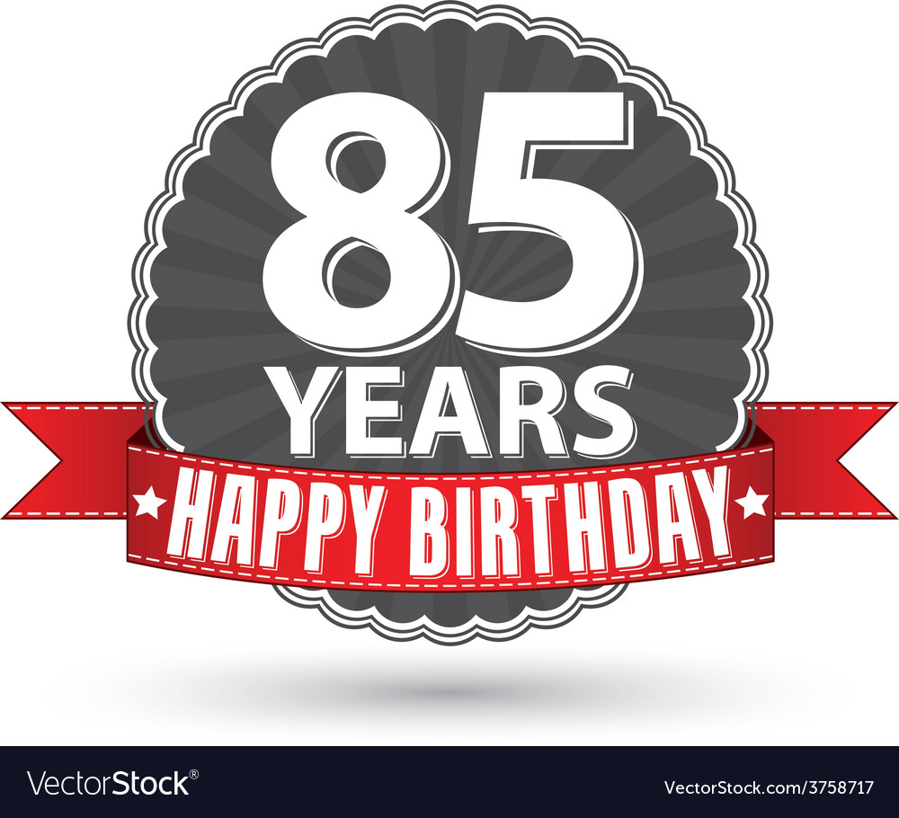 Happy birthday 85 years retro label with red vector | Price: 1 Credit (USD $1)