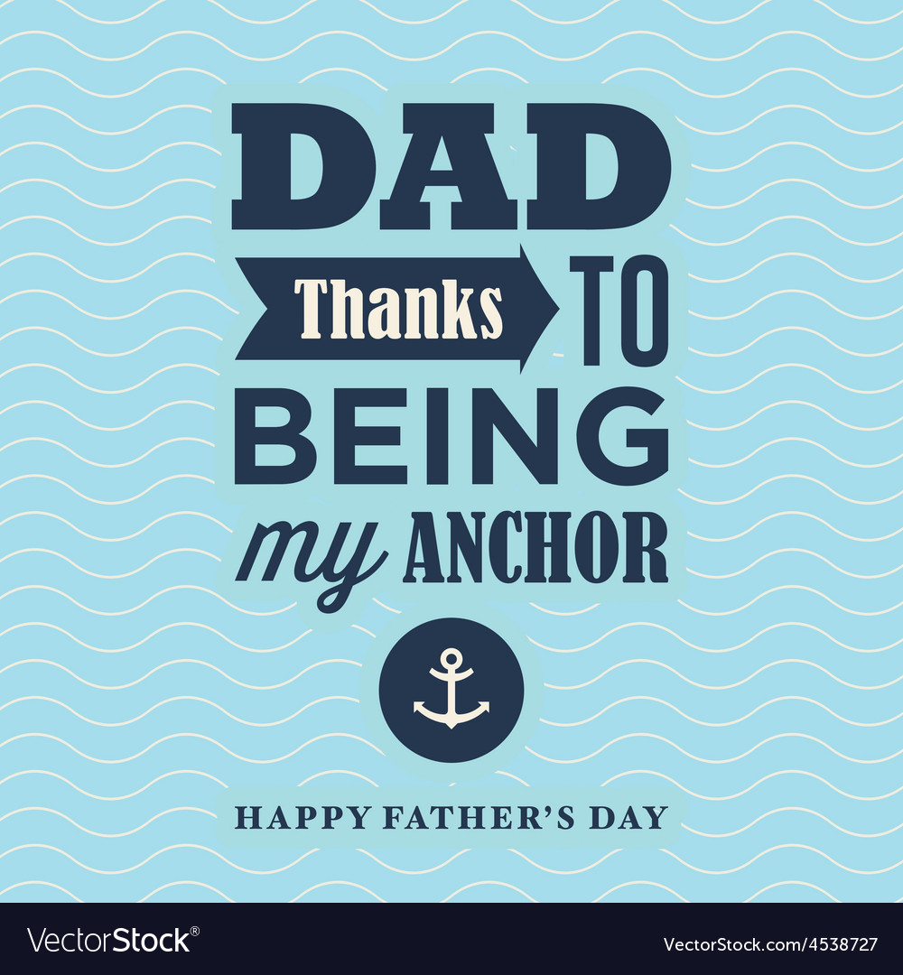 Fathers day card my anchor vector | Price: 1 Credit (USD $1)
