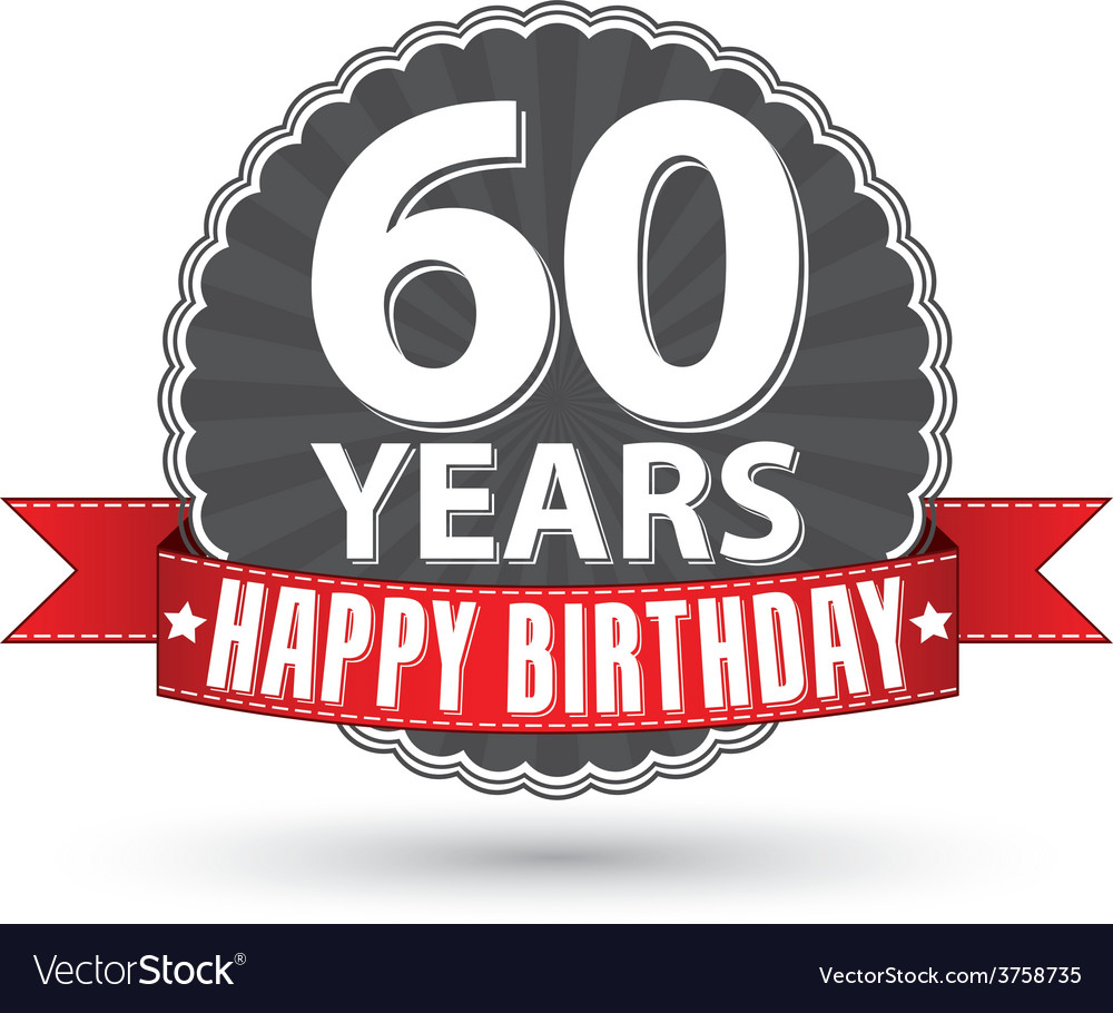 Happy birthday 60 years retro label with red vector | Price: 1 Credit (USD $1)