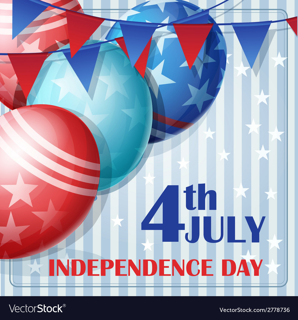 Independence day on july 4 with flags and balloons vector | Price: 1 Credit (USD $1)