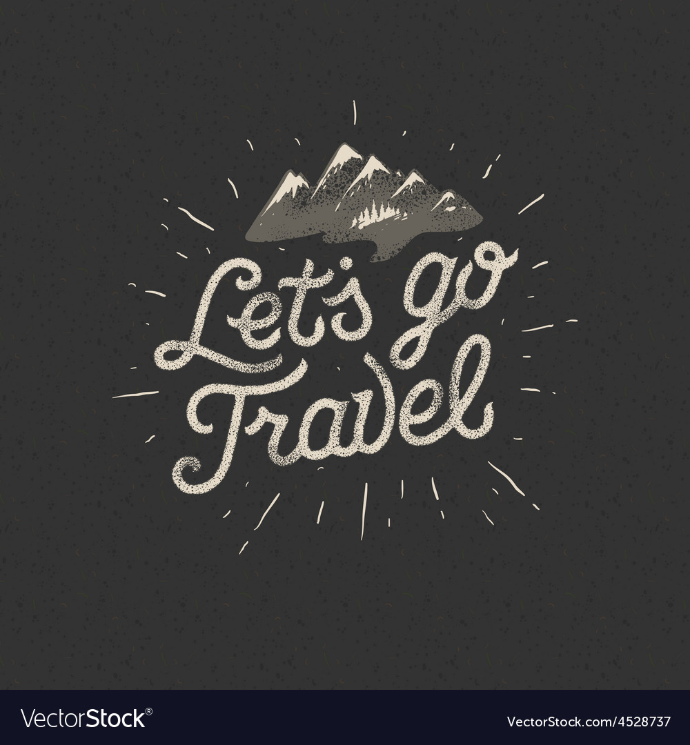 Lets go travel adventure motivation concept vector | Price: 1 Credit (USD $1)