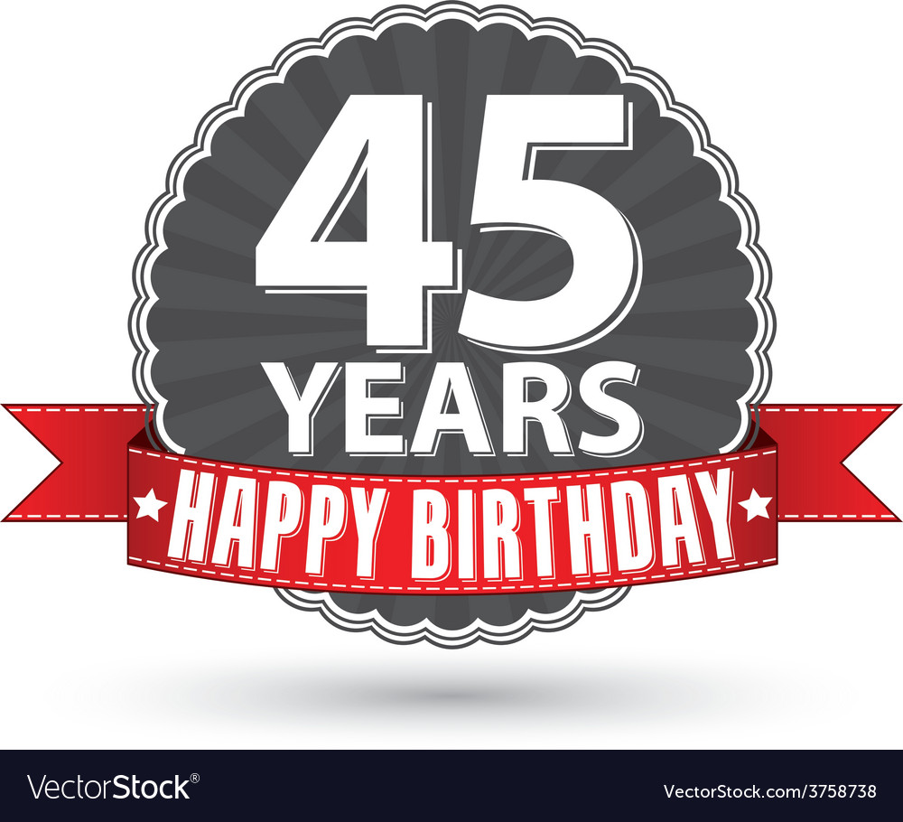 Happy birthday 45 years retro label with red vector | Price: 1 Credit (USD $1)