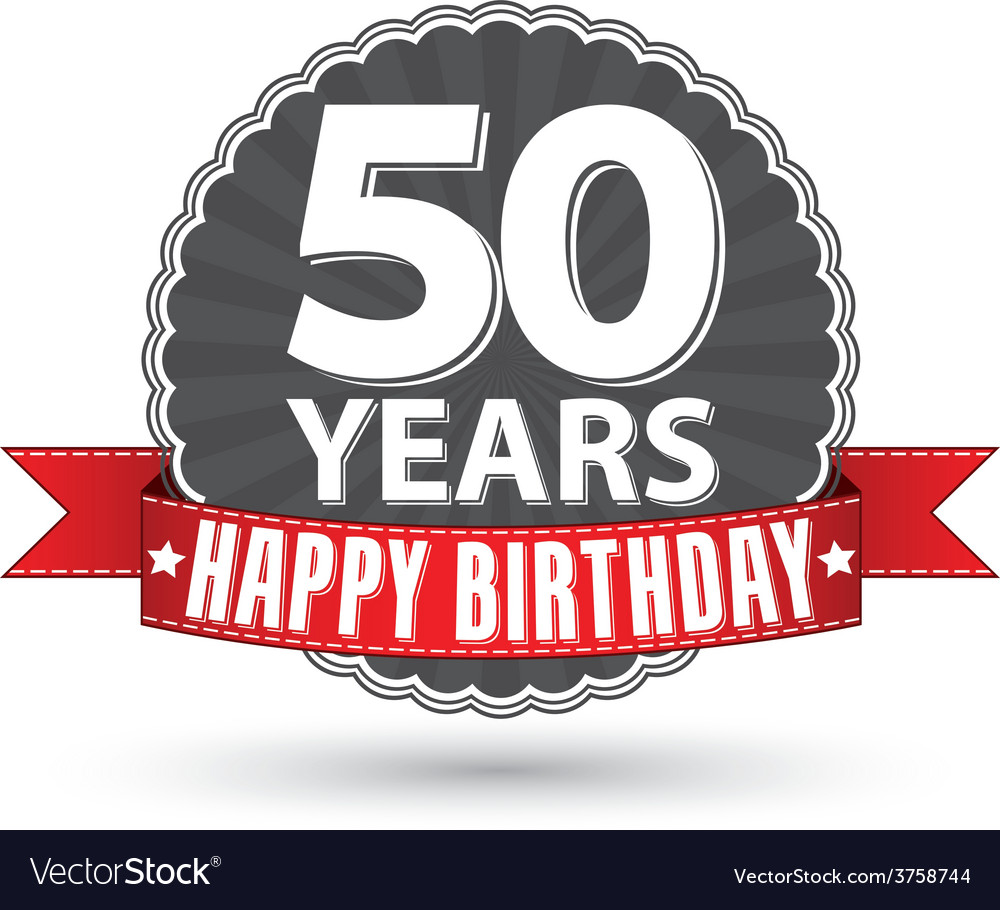 Happy birthday 50 years retro label with red vector | Price: 1 Credit (USD $1)