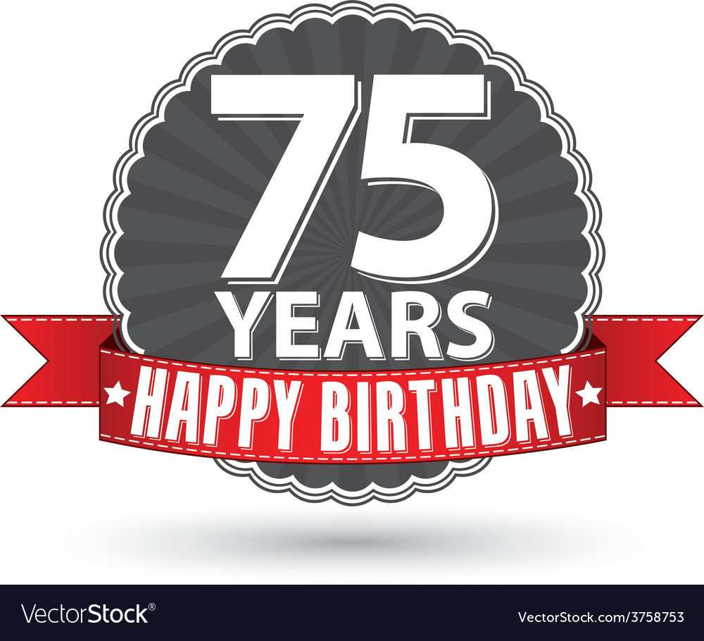Happy birthday 75 years retro label with red vector | Price: 1 Credit (USD $1)