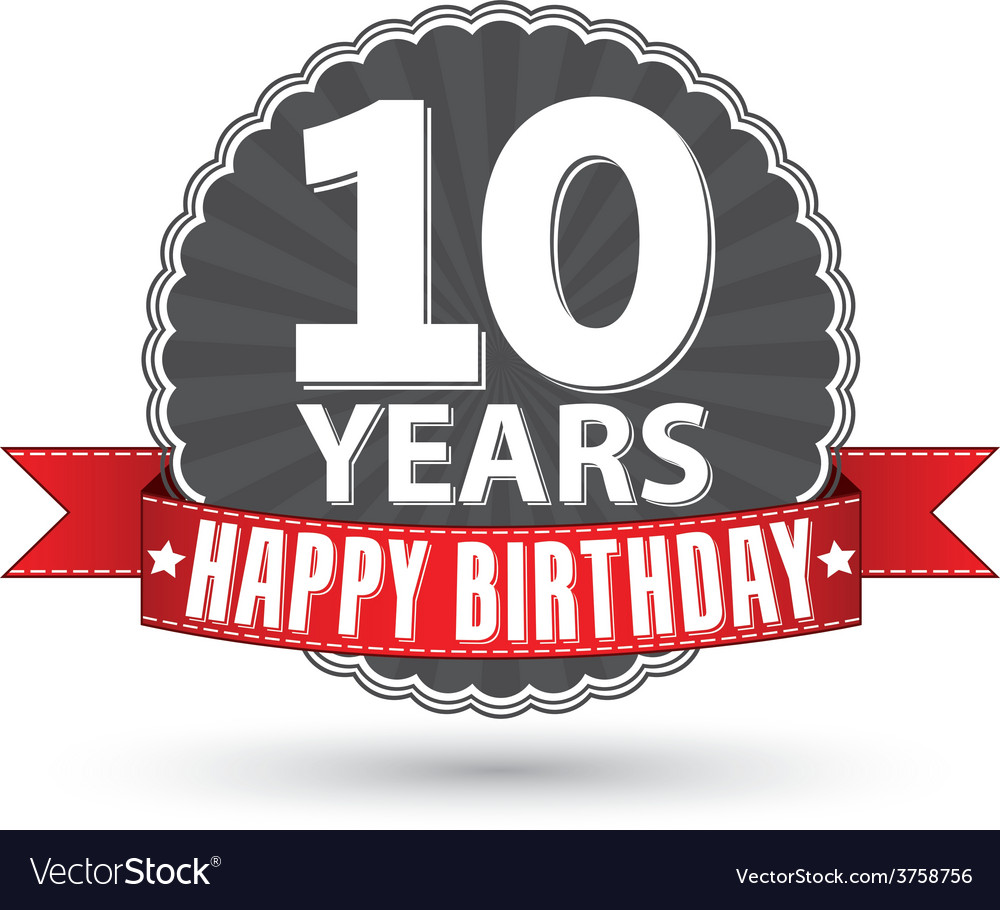 Happy birthday 10 years retro label with red vector | Price: 1 Credit (USD $1)