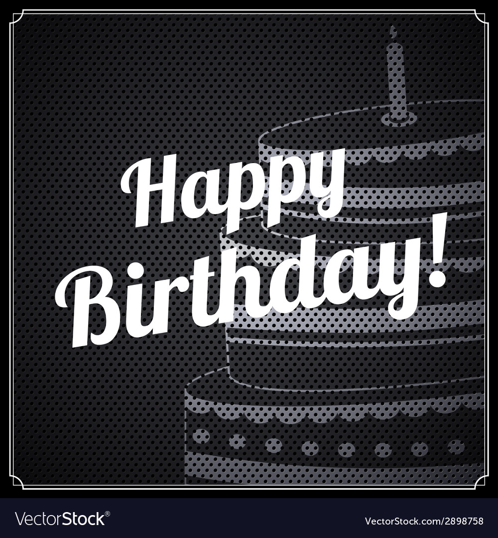 Birthday card with text and cake on metal vector | Price: 1 Credit (USD $1)