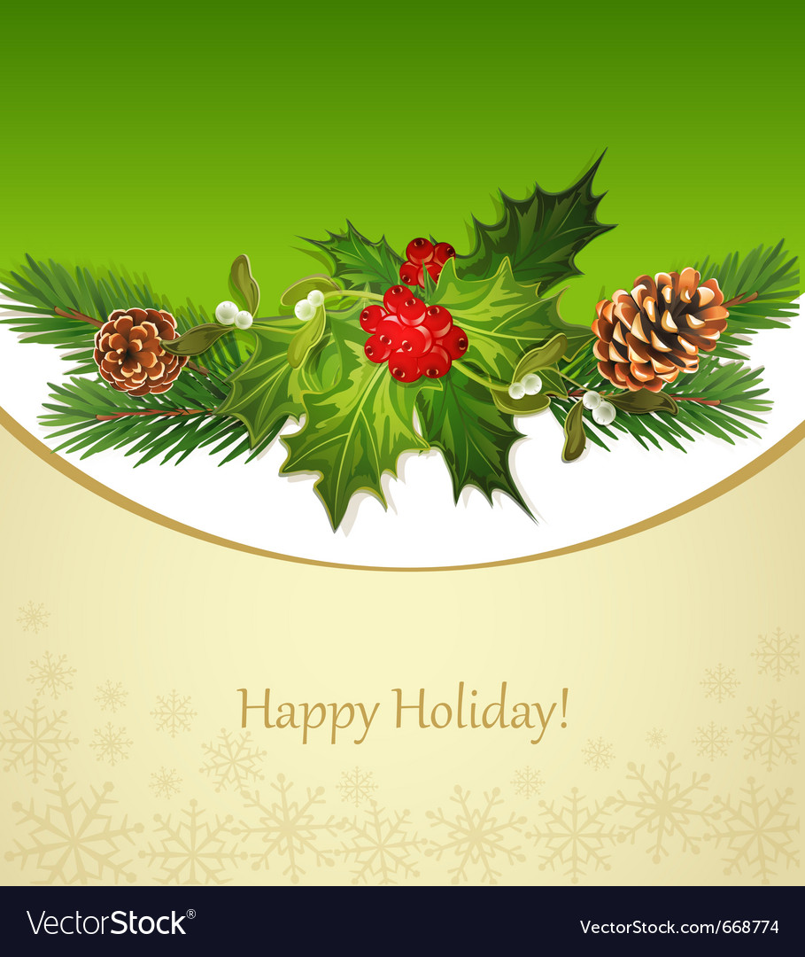 Holiday background tree pine cones holly and the f vector | Price: 3 Credit (USD $3)