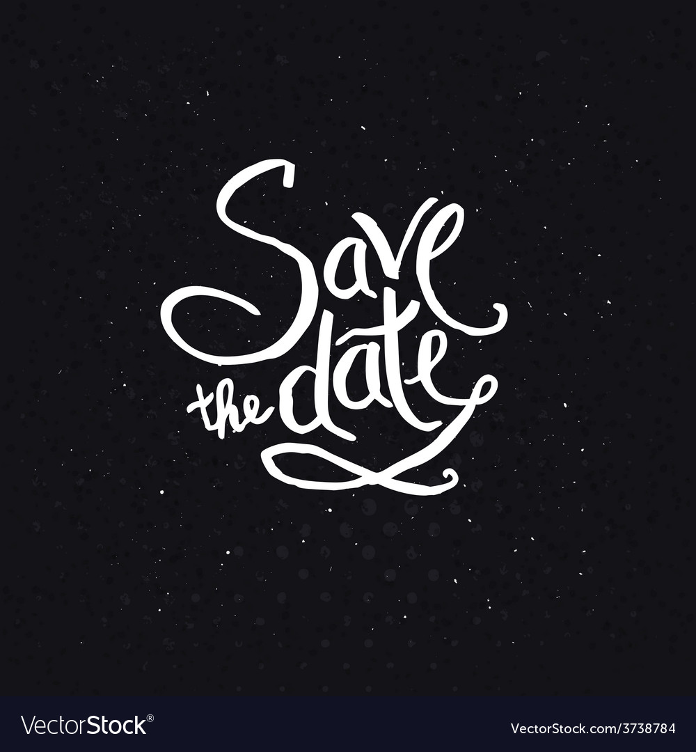White texts for save the date concept vector | Price: 1 Credit (USD $1)