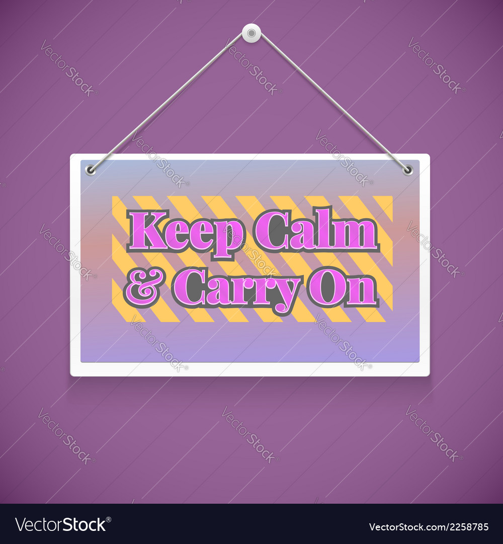 Motivational text keep calm and carry on vector | Price: 1 Credit (USD $1)