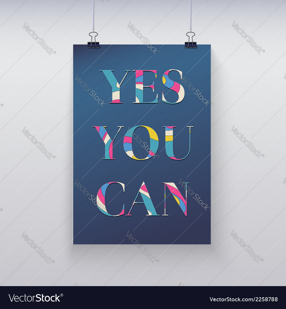 Poster hanging on the wall yes you can vector | Price: 1 Credit (USD $1)