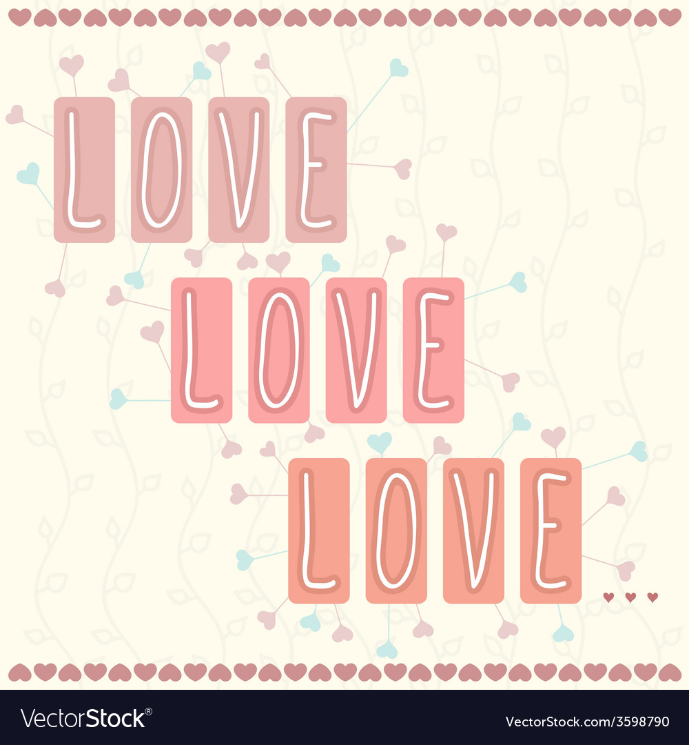 Love love love vector | Price: 1 Credit (USD $1)