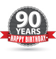 Happy birthday 90 years retro label with red vector