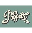 Bon appetit hand drawn lettering vector