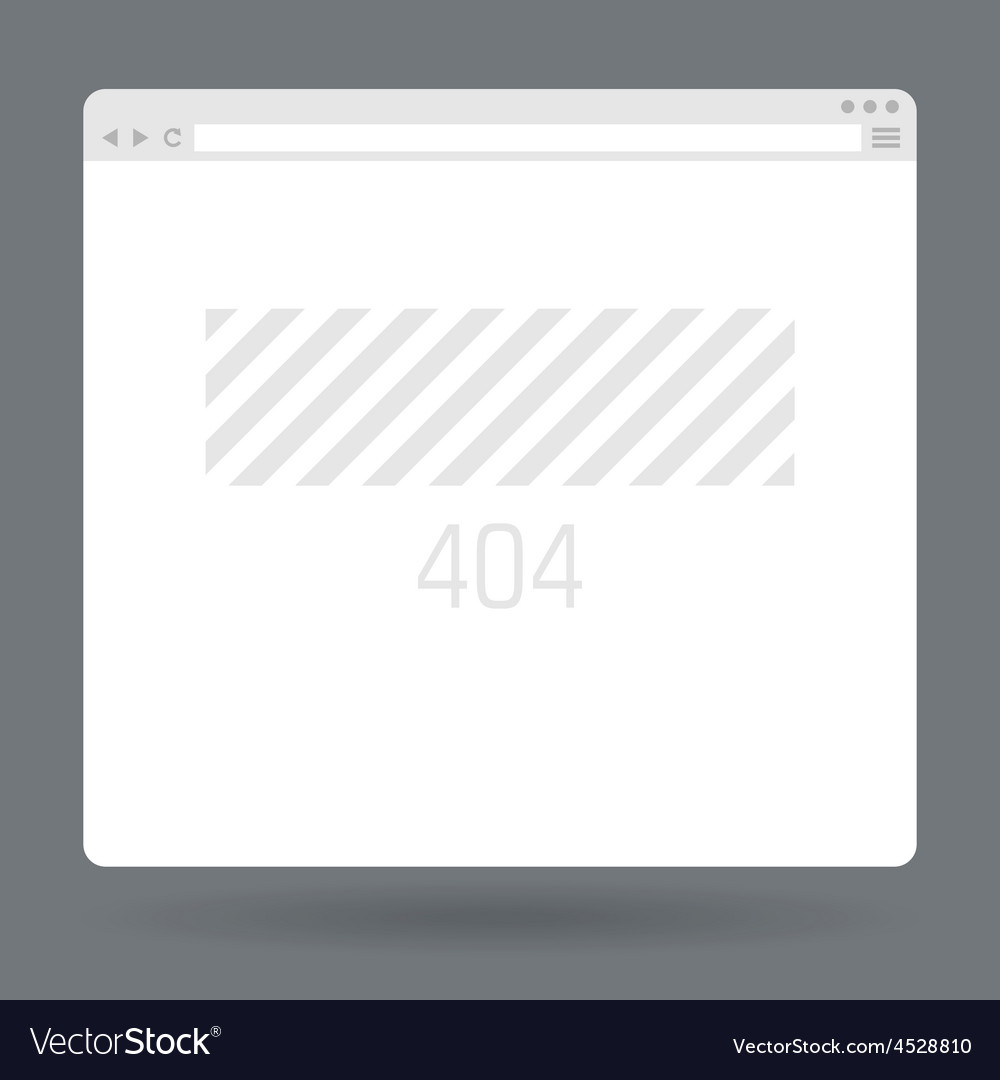 Flat browser window with page 404 vector | Price: 1 Credit (USD $1)