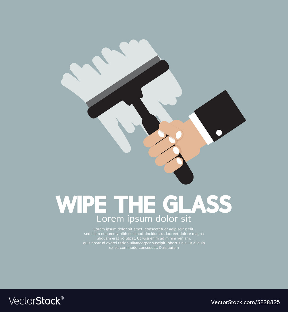 Wipe the glass vector | Price: 1 Credit (USD $1)