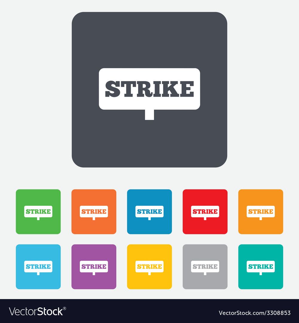 Strike sign icon protest banner symbol vector | Price: 1 Credit (USD $1)