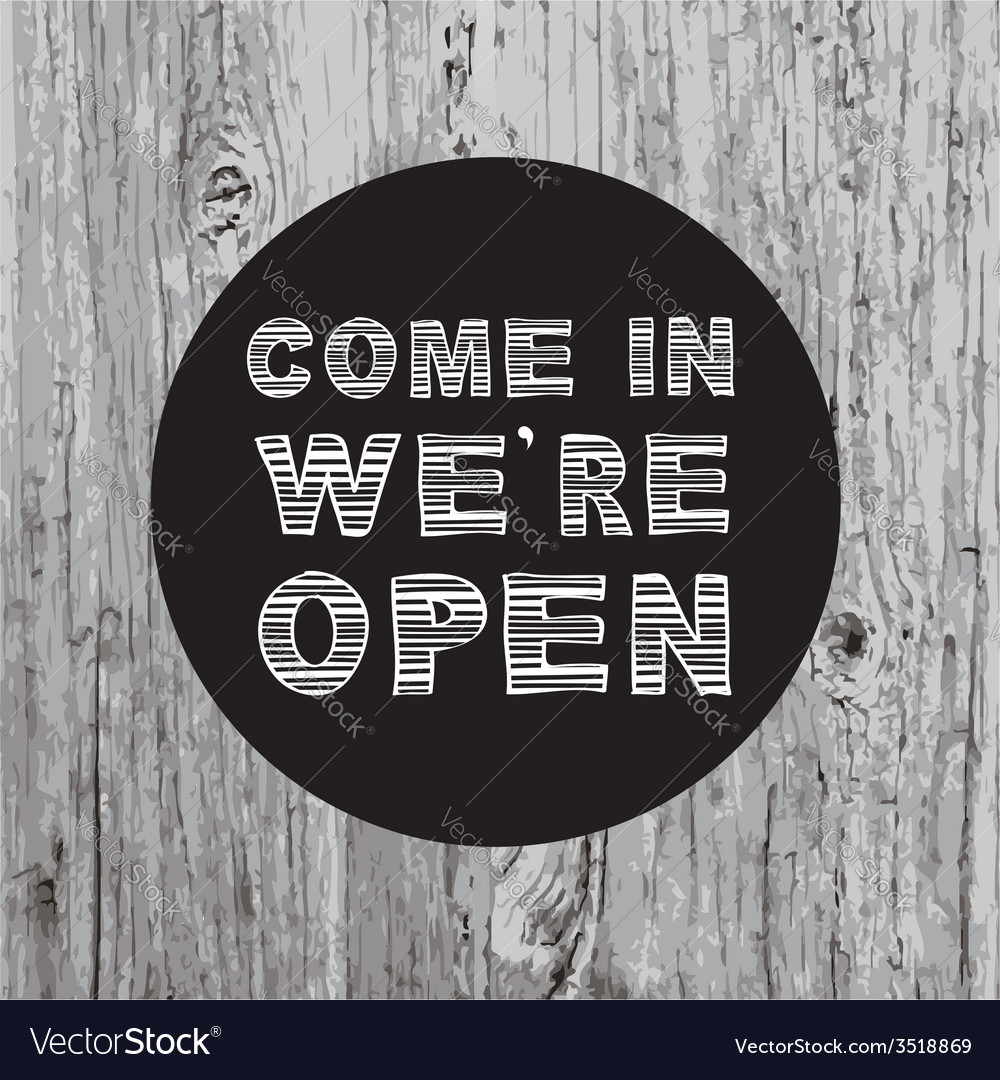 Poster come in we are open vector | Price: 1 Credit (USD $1)