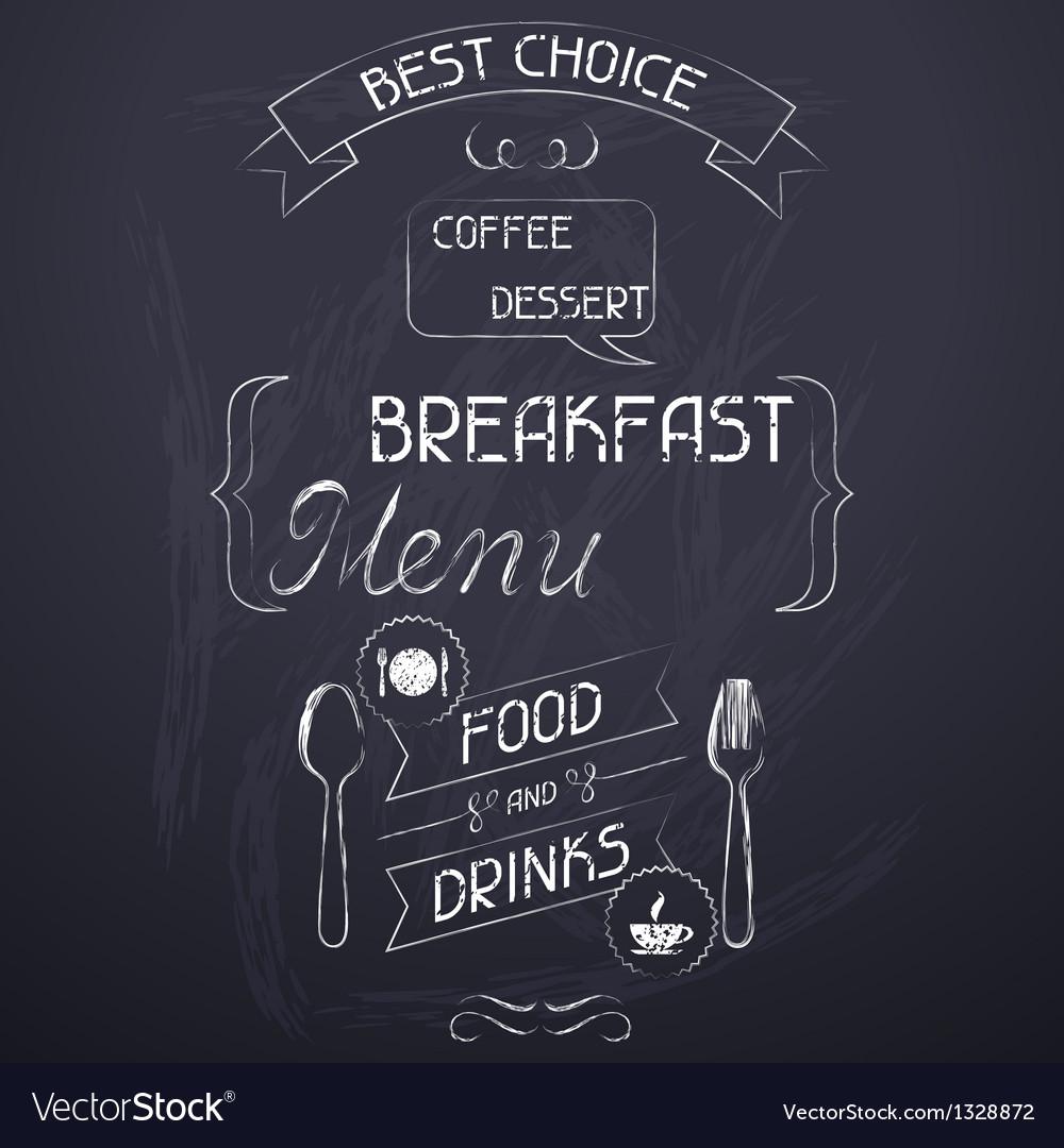 Breakfast on the restaurant menu chalkboard vector | Price: 1 Credit (USD $1)
