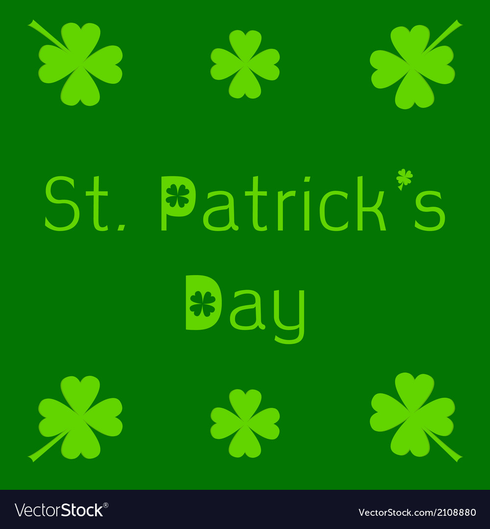 St patricks day card with clover leaf vector | Price: 1 Credit (USD $1)
