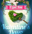 Heart shaped island for happy valentines day vector