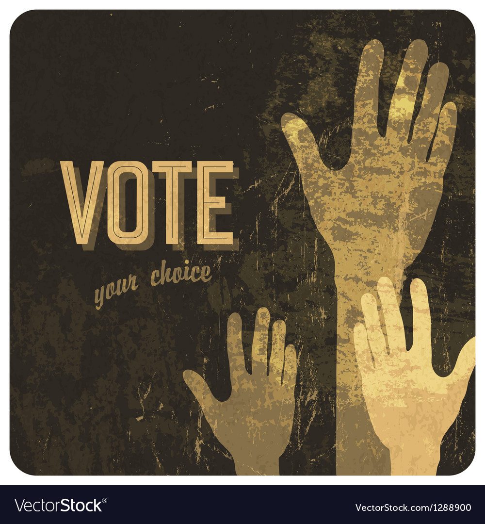 Voting hands poster vector | Price: 1 Credit (USD $1)
