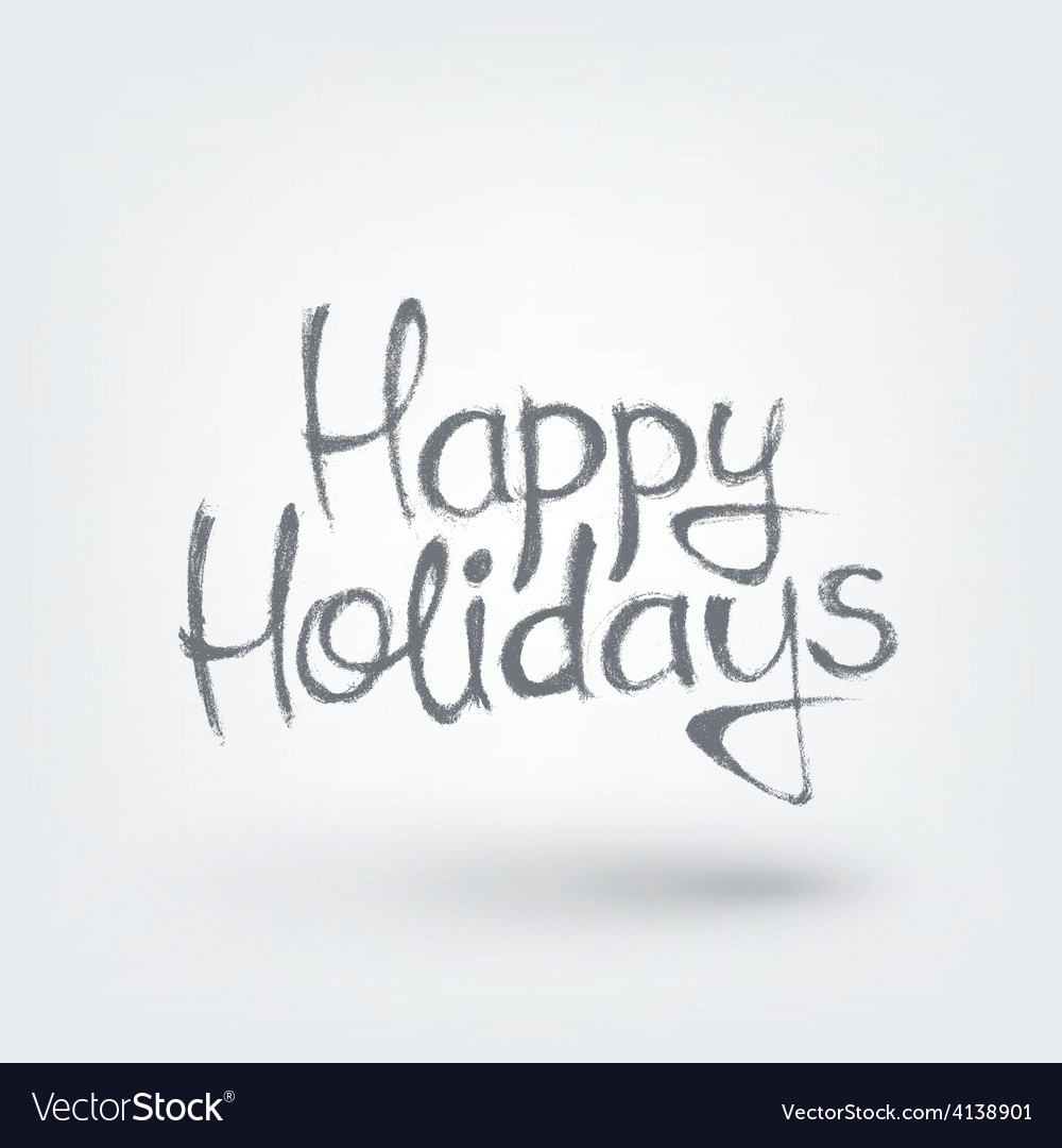 Happy holidays text design hand drawn words on vector   Price: 1 Credit (USD $1)