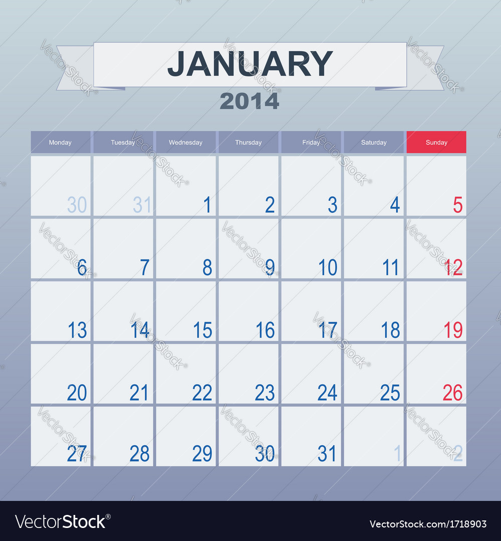 Calendar to schedule monthly january 2014 vector | Price: 1 Credit (USD $1)