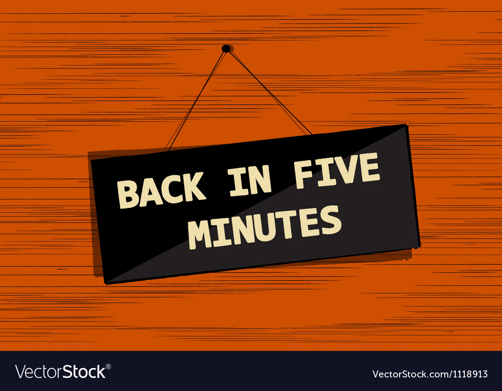 Back in five message vector | Price: 1 Credit (USD $1)