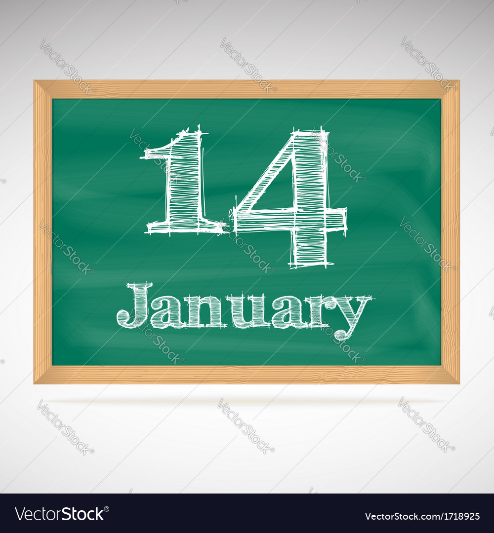 January 14 inscription in chalk on a blackboard vector | Price: 1 Credit (USD $1)