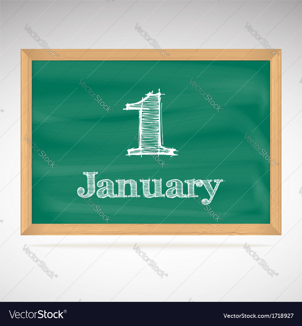 January 1 inscription in chalk on a blackboard vector | Price: 1 Credit (USD $1)
