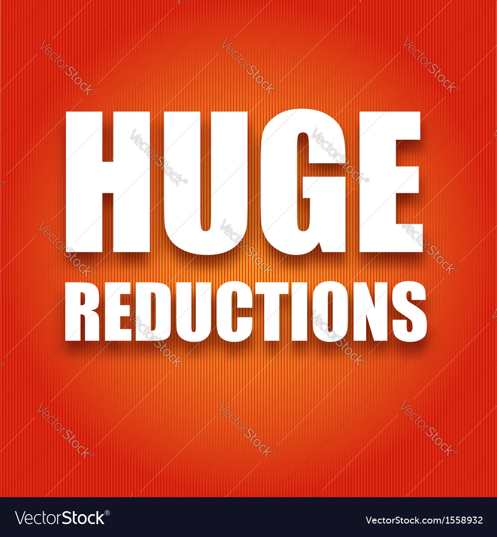 Caption large white letters huge reductions on a vector | Price: 1 Credit (USD $1)