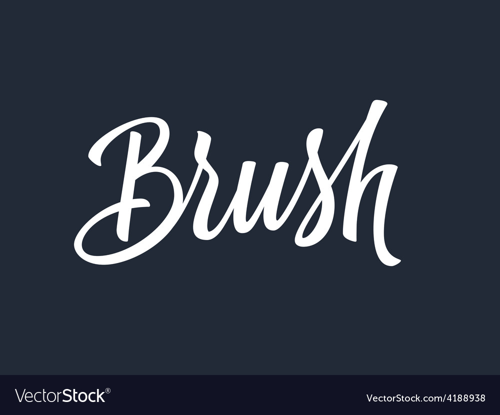 Brush hand lettering vector | Price: 1 Credit (USD $1)