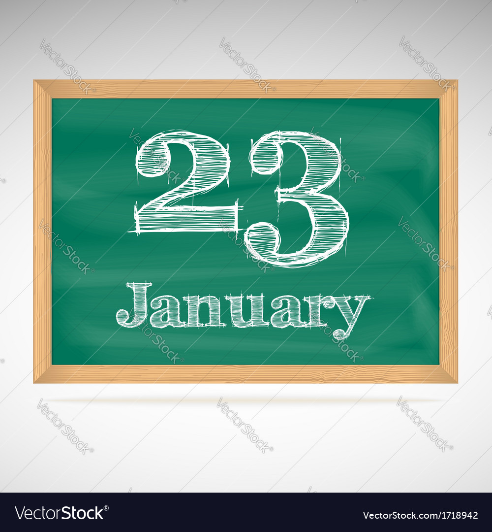 January 23 inscription in chalk on a blackboard vector | Price: 1 Credit (USD $1)