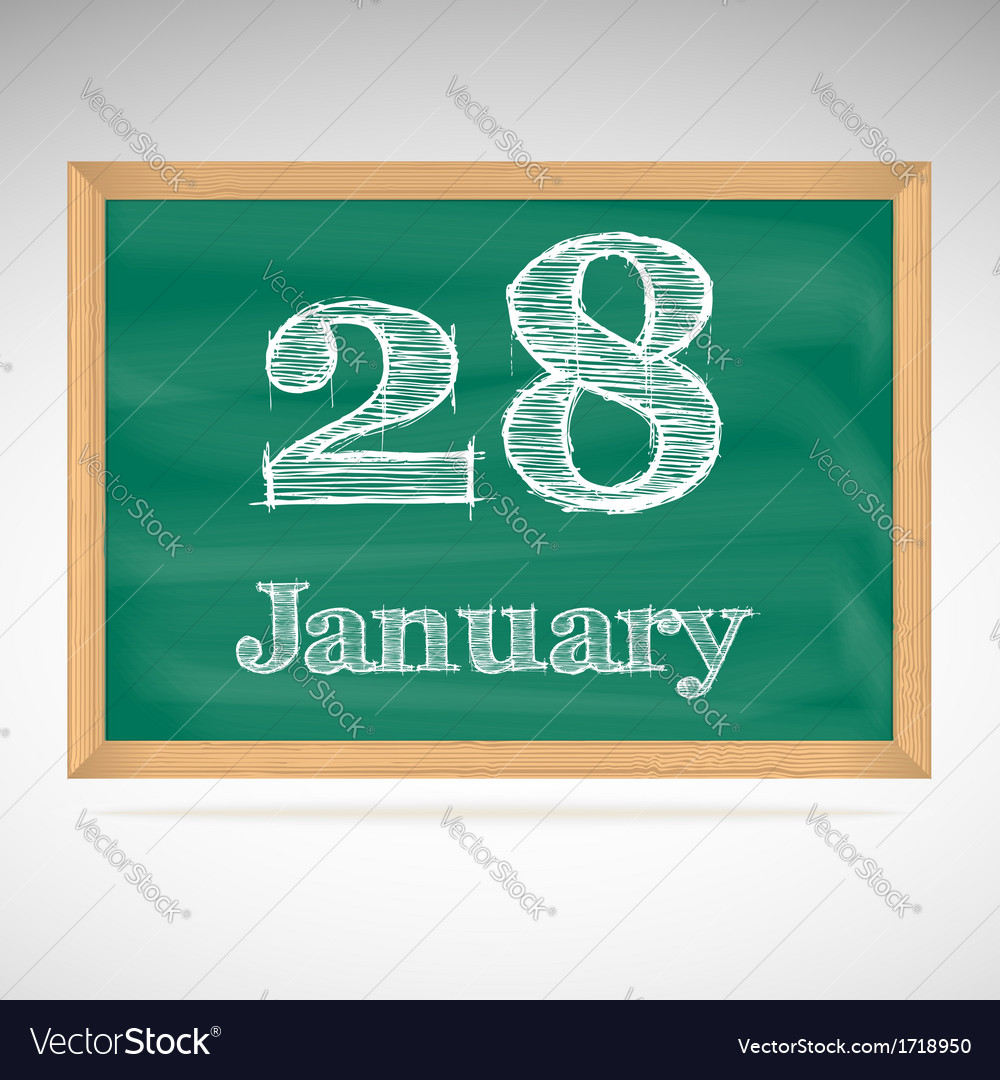 January 28 inscription in chalk on a blackboard vector | Price: 1 Credit (USD $1)