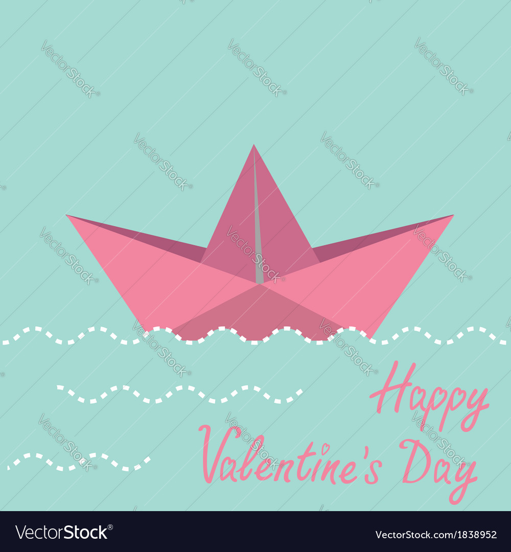 Origami paper boat happy valentines day card vector | Price: 1 Credit (USD $1)