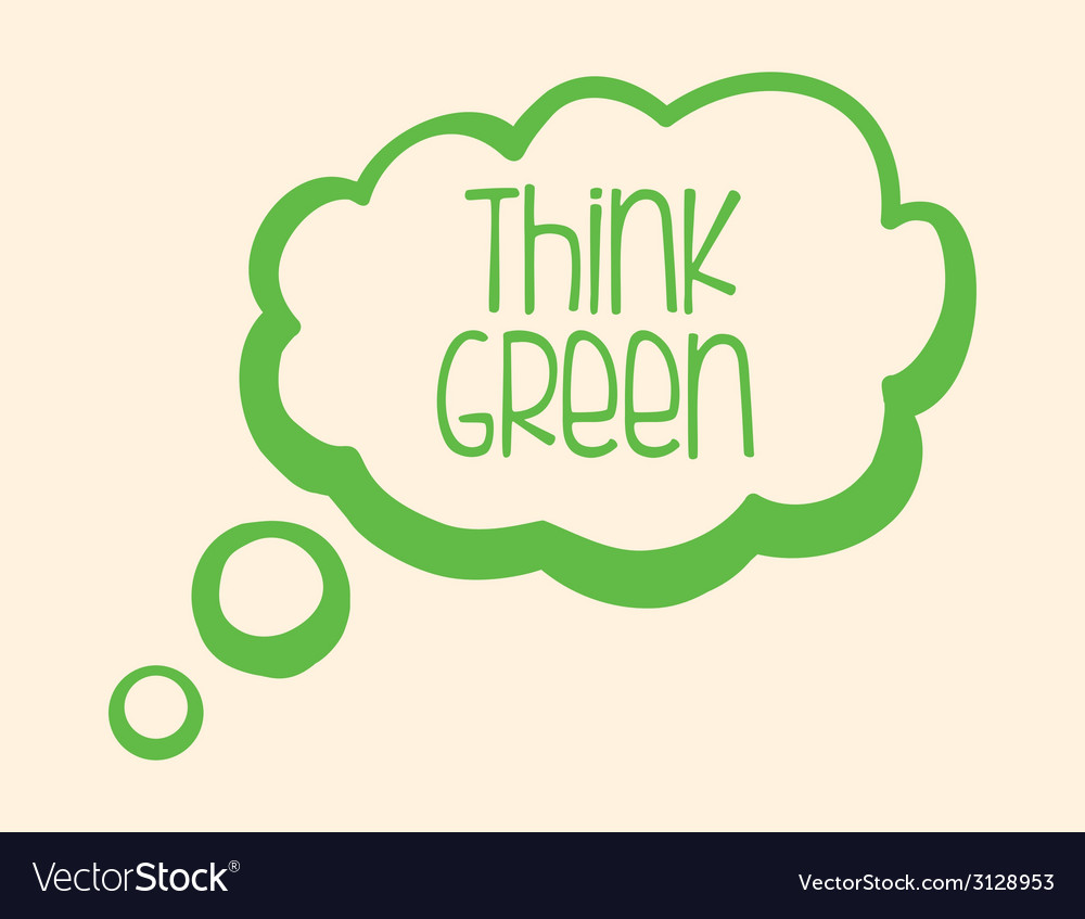 Think green design vector   Price: 1 Credit (USD $1)