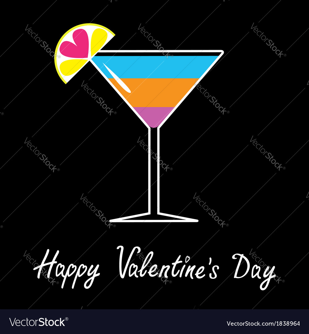 Cocktail in martini glass happy valentines day vector | Price: 1 Credit (USD $1)