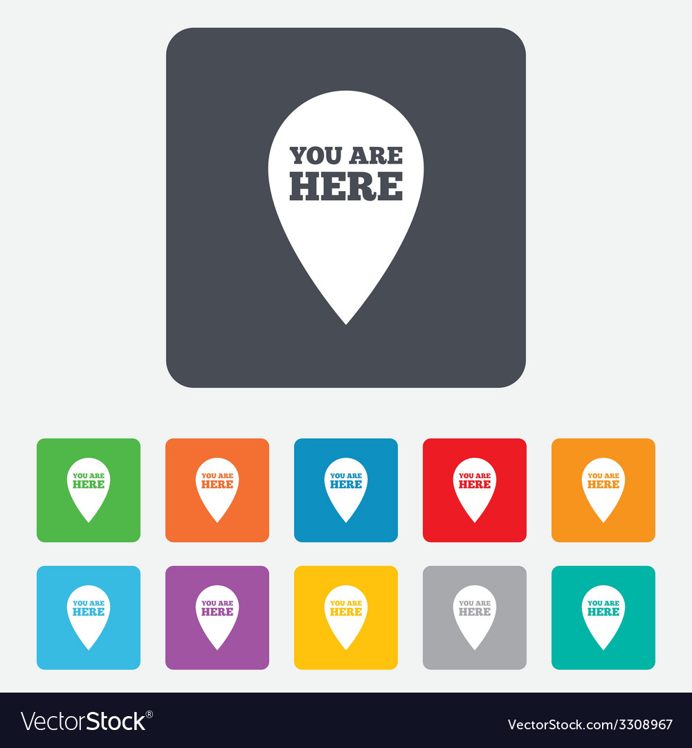 You are here sign icon info speech bubble vector | Price: 1 Credit (USD $1)