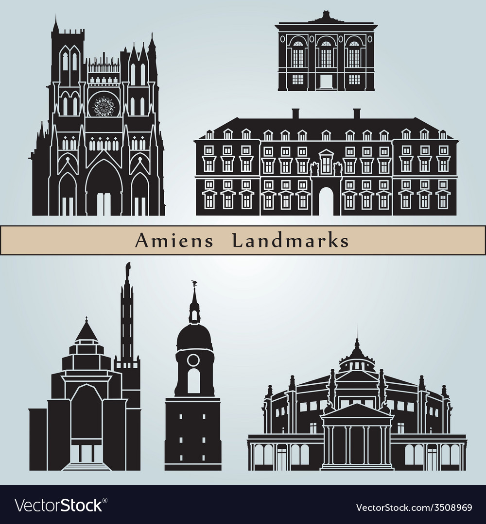 Amiens landmarks and monuments vector   Price: 1 Credit (USD $1)