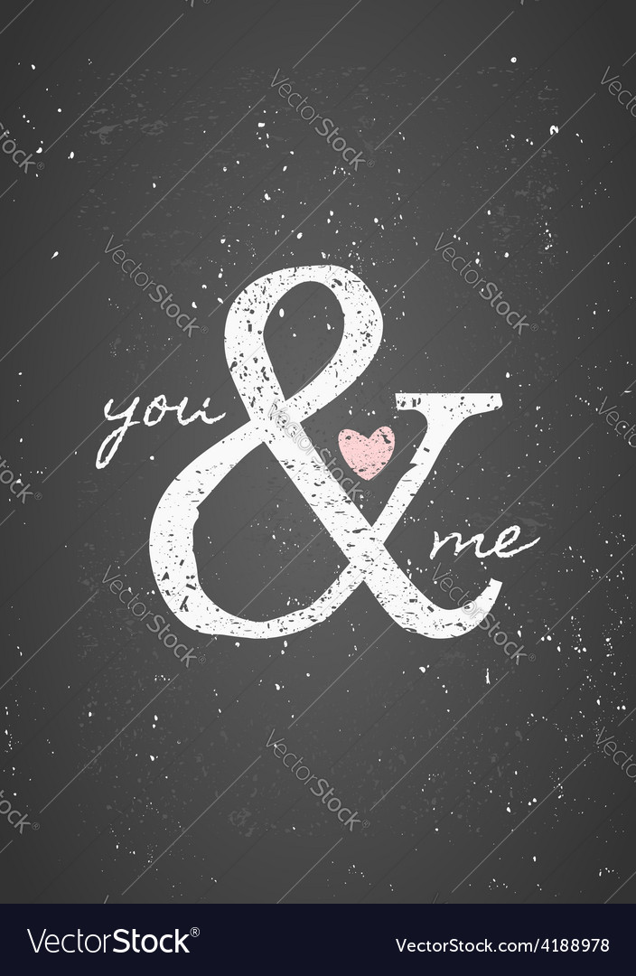 Chalkboard style you and me greeting card design vector | Price: 1 Credit (USD $1)