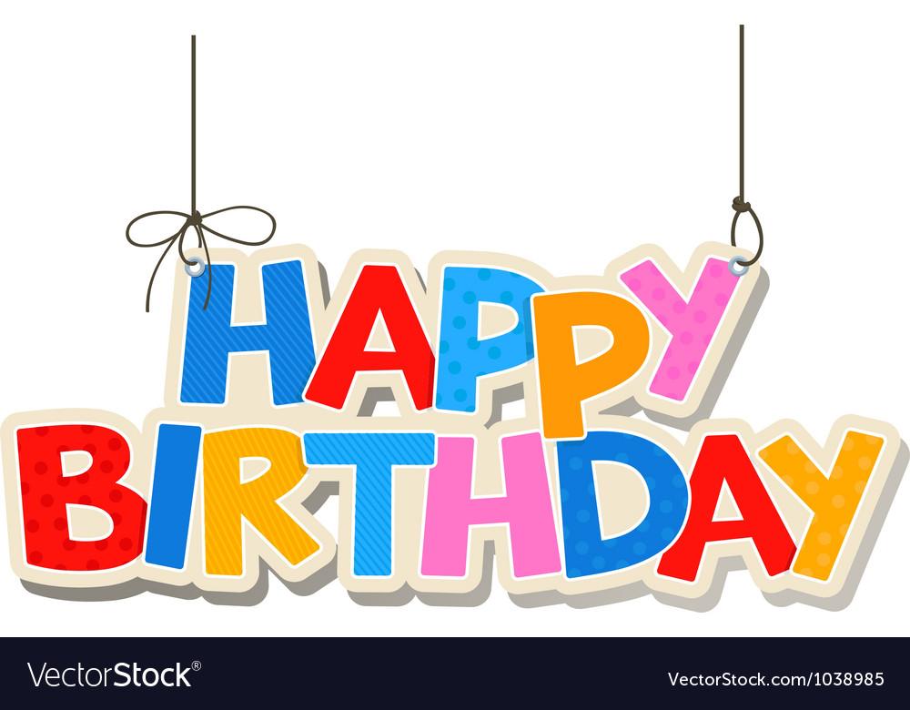 Happy birthday greetings vector