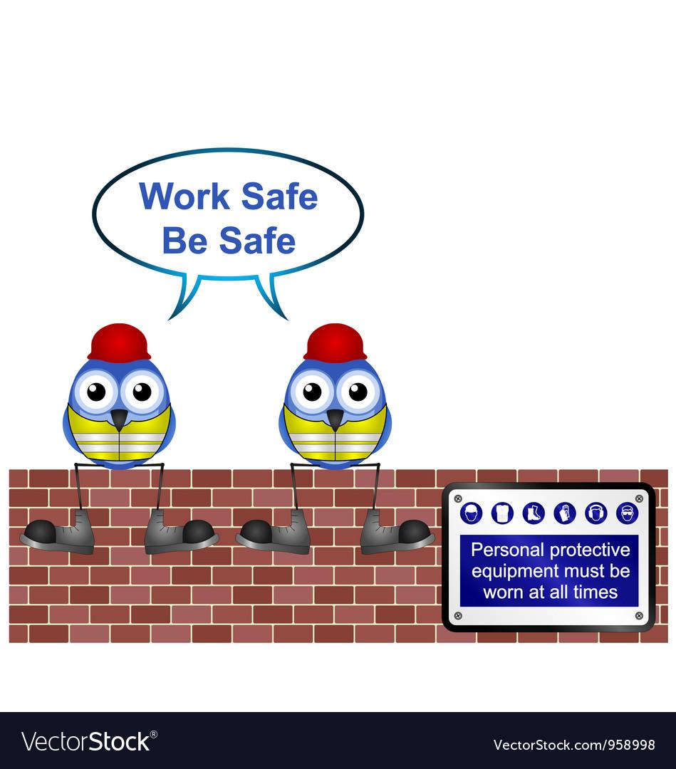 Workers work safe vector   Price: 1 Credit (USD $1)