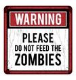 Vintage humor metal sign vector